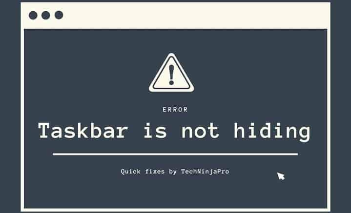 Taskbar not hiding