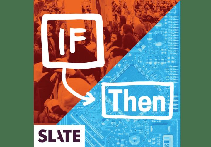 If Then - Slate