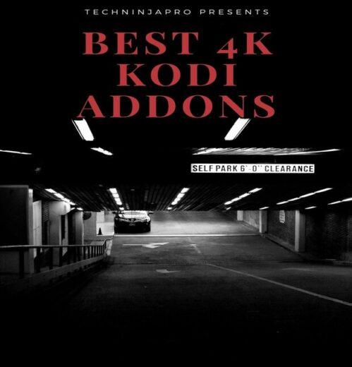 Best 4K Kodi Addons