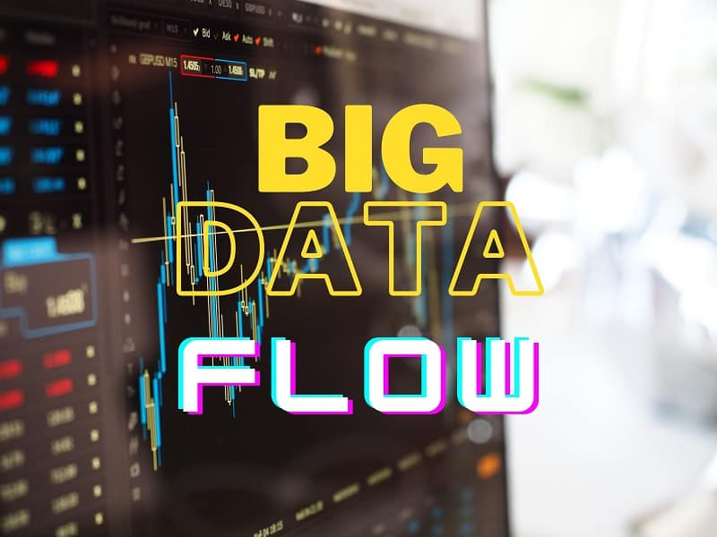 The Flow of Big Data