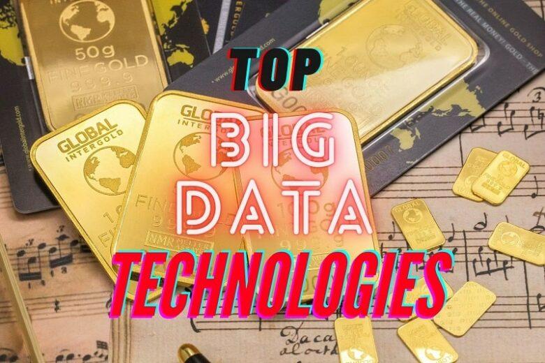 Top Big Data Technologies in 2021
